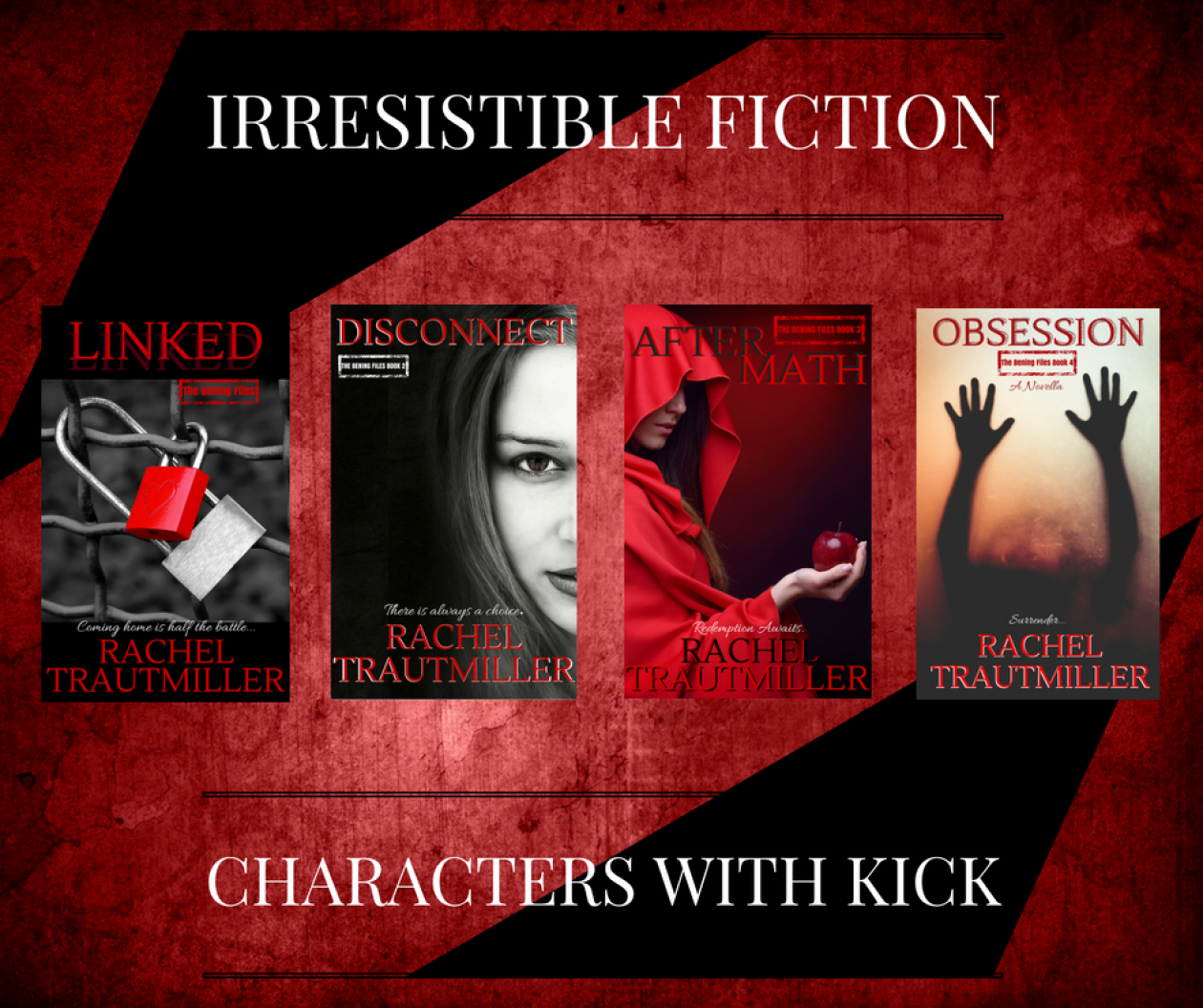 IRRESISTIBLE FICTION & CHARACTERS WITH KICK