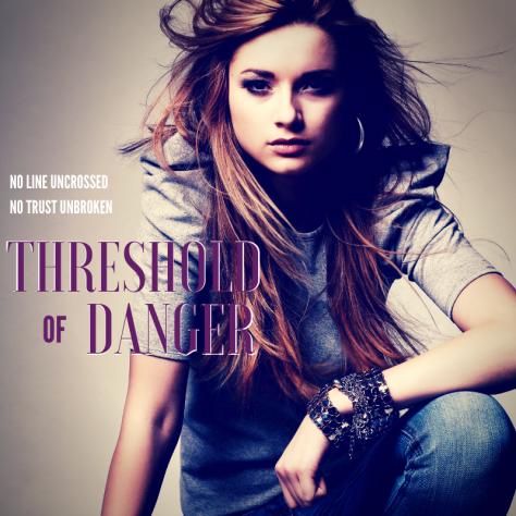 THRESHOLD OF DANGER (2)